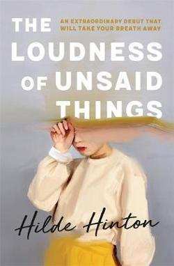 Loudness of Unsaid Things