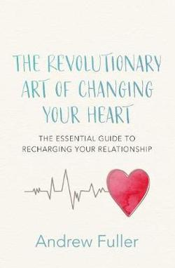 Revolutionary Art of Changing Your Heart