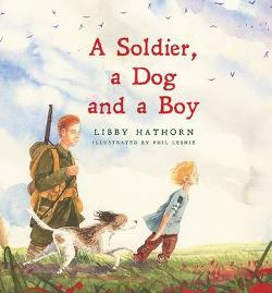 Soldier, A Dog and A Boy
