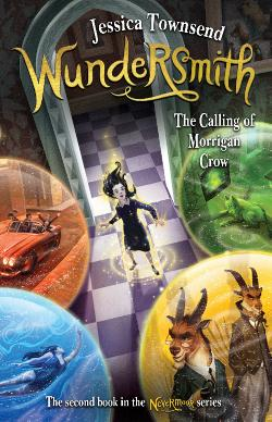 Wundersmith: The Calling of Morrigan Crow - Nevermoor #2
