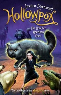 Hollowpox: The Hunt for Morrigan Crow  - Nevermoor #3