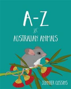 A-Z of Australian Animals