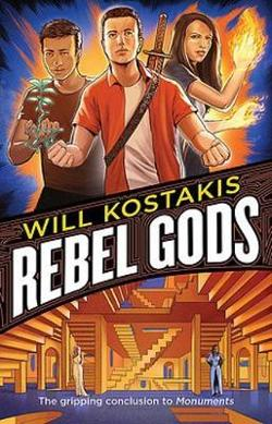 Rebel Gods (Monuments #2)