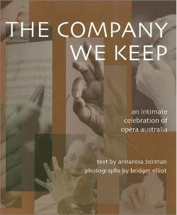 Company We Keep, The - An Intimate Celebration of Opera in Australia