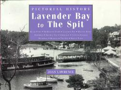 Lavender Bay to the Spit - A Pictorial History