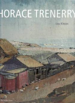 Horace Trenerry - Australia's Greatest Undiscovered Landscape Artist of the 20th Century