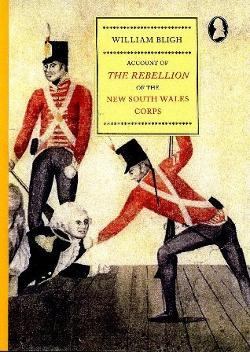 Account of the Rebellion of the New South Wales Corps