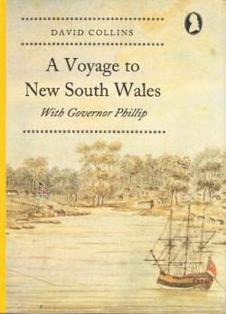 Voyage to New South Wales with Governor Phillip, A