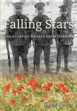 Falling Stars - The Story of Anzacs from Ukraine