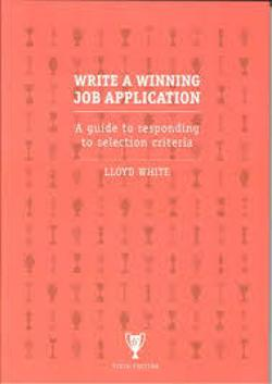 Write a Winning Job Application 6th Edition - a guide to responding to selection criteria