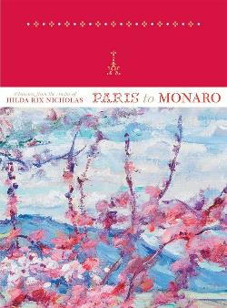 Paris to Monaro - Pleasures from the Studio of Hilda Rix Nicholas