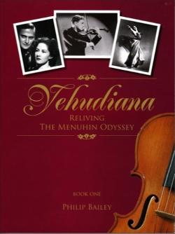 Yehudiana - Book One - Reliving the Menuhin Odyssey