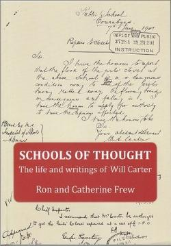 Schools of Thought The Life & Writings of Will Carter