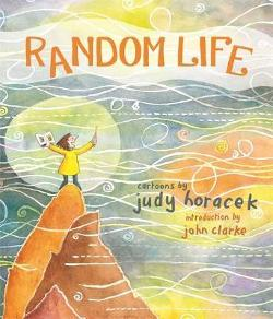 Random Life : Cartoons by Judy Horacek
