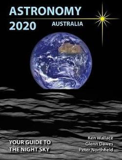 Astronomy 2020 Australia - Your Guide to the Night Sky