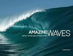 Amazing Waves: The Beauty and Appreciation of Surf