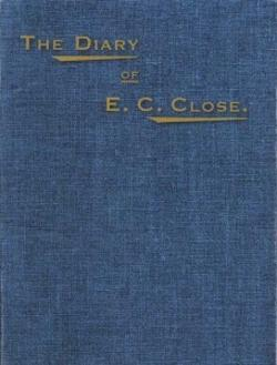 Diary of E. C. Close, The
