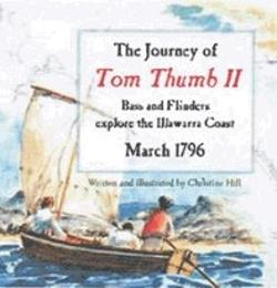 The Journey of Tom Thumb II - Bass and Flinders explore the Illawarra Coast March 1796