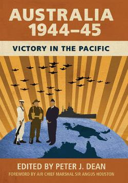 Australia 1944-45 - Victory in the Pacific