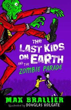 Last Kids on Earth #2 - Zombie Parade