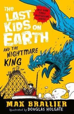 Last Kids on Earth #3 - and the Nightmare King