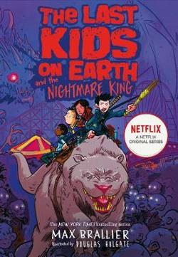 Last Kids on Earth and the Nightmare King (Last Kids on Earth Book #3)