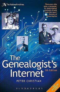 Genealogist's Internet - The Essential Guide to Researching Your Family History Online