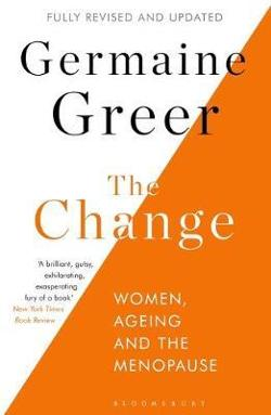 Change - Women, Ageing and the Menopause - Revised and Updated