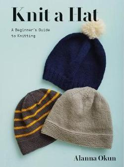 Knit a Hat - A Beginner's Guide to Knitting
