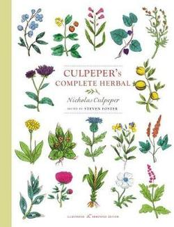 Culpeper's Complete Herbal - Illustrated and Annotated Edition
