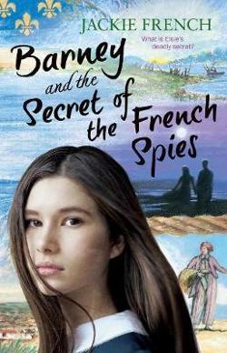 Barney and the Secret of the French Spies - Secret History #4