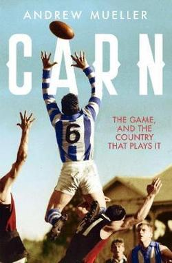 Carn - The Game, and the Country that Plays it