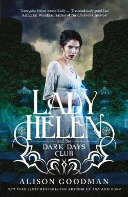 Lady Helen and the Dark Days Club - Lady Helen #1