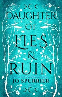 Daughter of Lies and Ruin - Witches of Blackbone #2