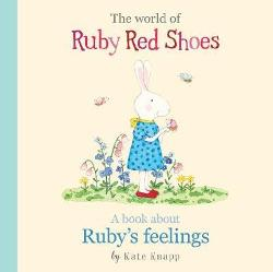 World of Ruby Red Shoes - A Book About Ruby's Feelings
