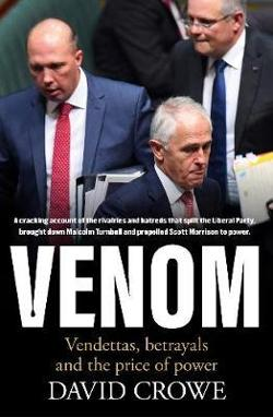 Venom - Vendettas, Betrayals and the Price of Power