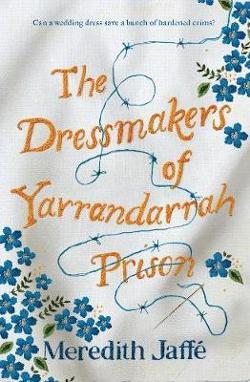 Dressmakers of Yarrandarrah Prison