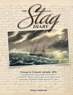 Stag Diary - Passage to Colonial Adelaide 1850