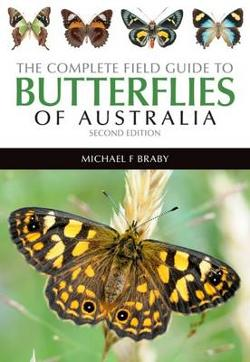 Complete Field Guide to the Butterflies of Australia - Second Edition
