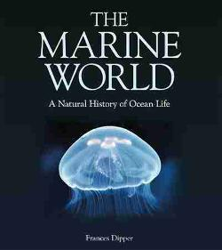 Marine World - A Natural History of Ocean Life