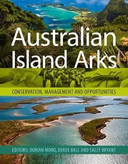 Australian Island Arks - Conservation, Management and Opportunities