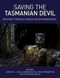 Saving the Tasmanian Devil - Recovery through Science-based Management