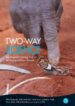 Two-way Science - An Integrated Learning Program for Aboriginal Desert Schools