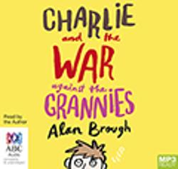 Charlie and the War Against the Grannies - MP3