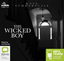 Wicked Boy:The Mystery of a Victorian Child Murderer (MP3)