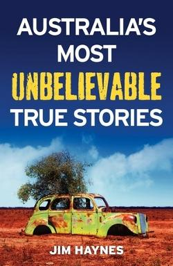 Australia's Most Unbelievable True Stories - MP3