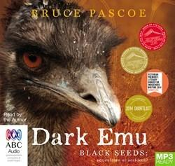 Dark Emu - Black Seeds: Agriculture or Accident? MP3