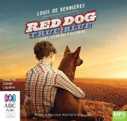 Red Dog: True Blue - (Blue Dog Movie Tie-In Edition)