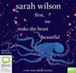 First, We Make The Beast Beautiful (MP3 audio book)