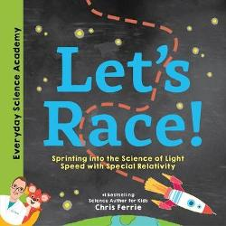 Let's Race! Sprinting into the Science of Light Speed with Special Relativity